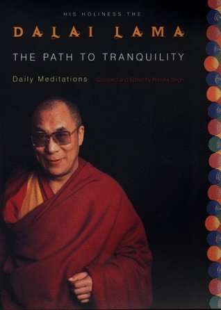Path to Tranquility by Dalai Lama XIV