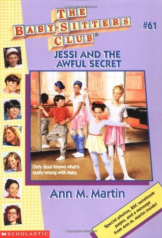 Jessi and the Awful Secret by Ann M. Martin
