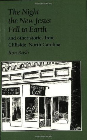 The Night the New Jesus Fell to Earth and Other Stories from Cliffside, North Carolina
