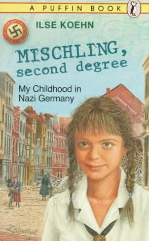 Mischling - Second Degree by Ilse Koehn