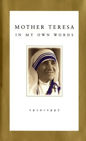 Mother Teresa by Mother Teresa