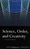 Science, Order and Creativity