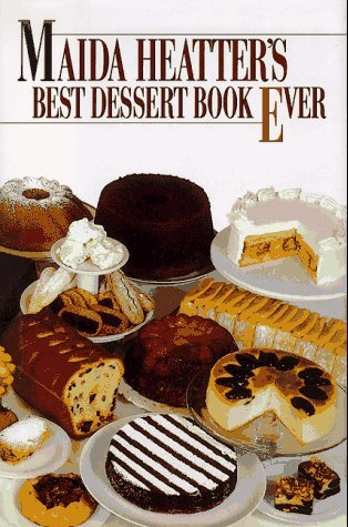 Maida Heatter's Best Dessert Book Ever by Maida Heatter
