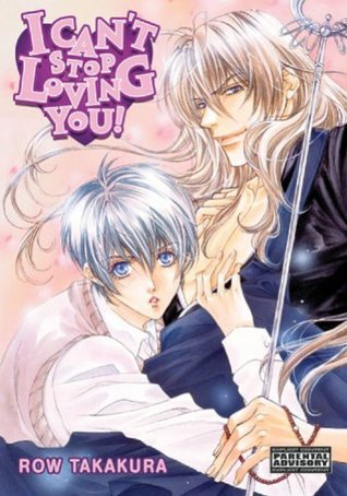I Can't Stop Loving You, Vol. 1 by Row Takakura