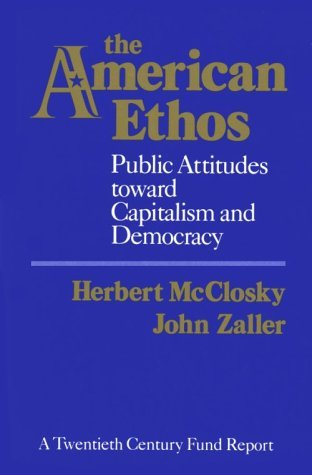 The American Ethos: Public Attitudes Toward Capitalism and Democracy (Twentieth Century Fund Books)