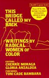 This Bridge Called My Back: Writings by Radical Women of Colour