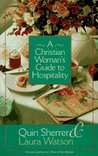 A Christian Woman's Guide to Hospitality