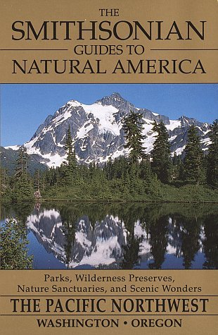The Smithsonian Guides to Natural America by Daniel Jack Chasan