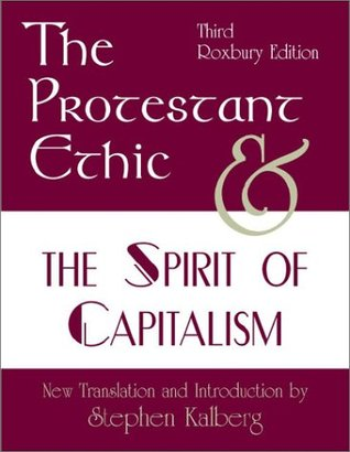 The Protestant Ethic and the Spirit of Capitalism, Third Edition
