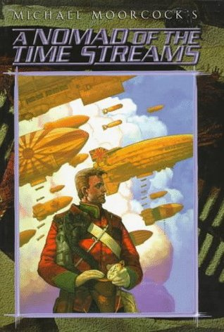 A Nomad of the Time Streams by Michael Moorcock