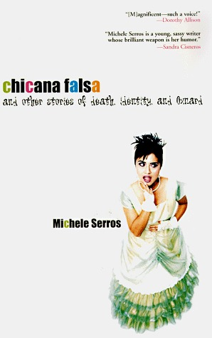 Chicana Falsa by Michele Serros