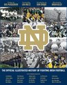 The Official Illustrated History of Fighting Irish Football