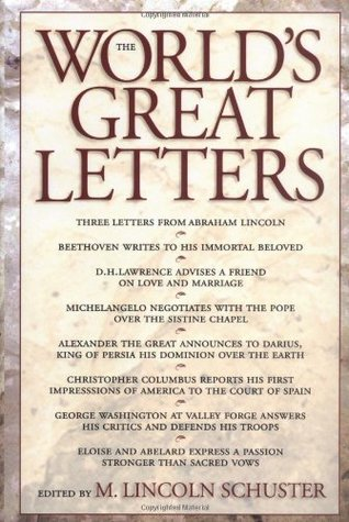 The World's Great Letters by M. Lincoln Schuster