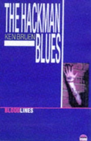 The Hackman Blues by Ken Bruen