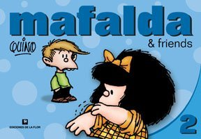 Mafalda & Friends 2 by Quino