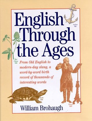 English Through the Ages by William Brohaugh