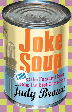 Joke Soup by Judy Brown