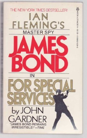 For Special Services by John E. Gardner