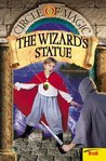 The Wizard's Statue (Circle of Magic #3)
