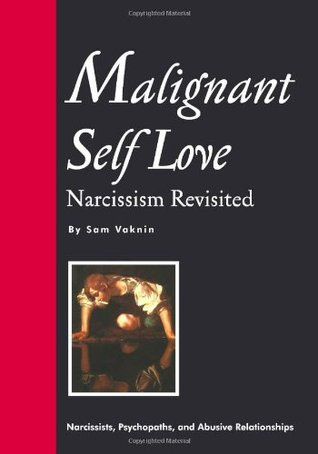 Malignant Self Love by Sam Vaknin