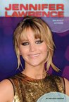 Jennifer Lawrence: Breakout Actress (Contemporary Lives)