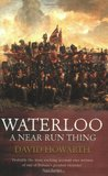Waterloo: A Near Run Thing