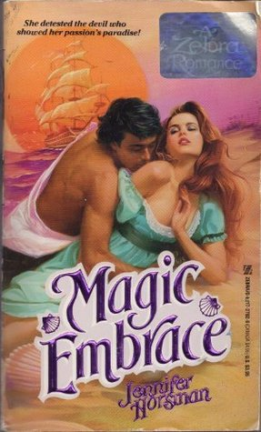 Magic Embrace by Jennifer Horsman
