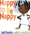 Happy to Be Nappy by Bell Hooks