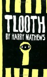Tlooth by Harry Mathews