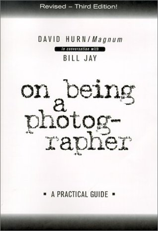 On Being a Photographer by David Hurn