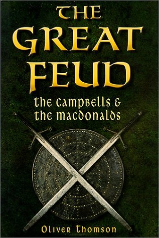 The Great Feud by Oliver Thomson