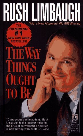 The Way Things Ought to Be by Rush Limbaugh