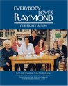 Everybody Loves Raymond: A Family Album
