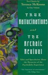 True Hallucinations/The Archaic Revival