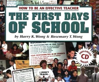 The First Days of School by Harry K. Wong