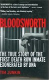 Bloodsworth: The True Story of the First Death Row Inmate Exonerated by DNA (Shannon Ravenel Books)
