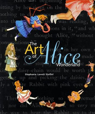 The Art of Alice in Wonderland by Stephanie Lovett Stoffel
