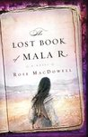 The Lost Book of Mala R.: A Novel