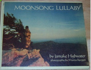 Moonsong Lullaby by Jamake Highwater