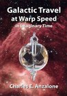 Galactic Travel at Warp Speed In Imaginary Time