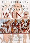 The Origins and Ancient History of Wine: Food and Nutrition in History and Antropology (Food and Nutrition in History and Anthropology)