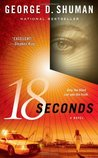 18 Seconds: A Novel (Sherry Moore Novels)