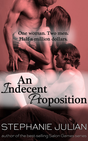 Review: An Indecent Proposition by Stephanie Julian