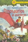 Dinosaurios al atardecer (Magic Tree House Series #1)