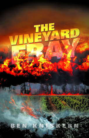 The Vineyard Fray by Ben Kniskern
