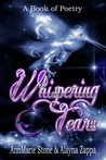 Whispering Tears by AnnMarie Stone