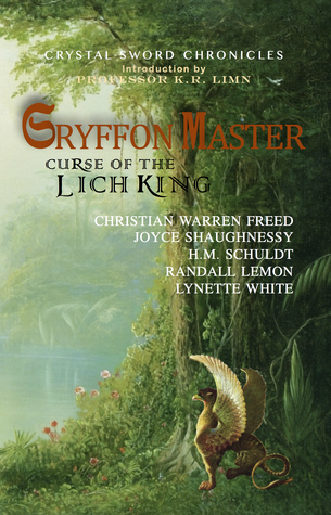 Gryffon Master Curse of the Lich King by Heather Marie Schuldt
