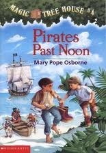 Pirates Past Noon (Magic Tree House #4)