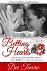 Betting Hearts (Rancho Del Cielo, #1)