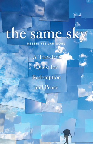 The Same Sky by Debbie Yee Lan Wong